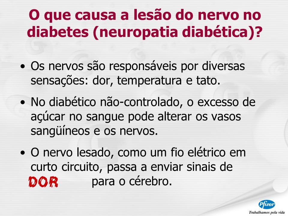 O que causa a lesão do nervo no diabetes (neuropatia diabética)