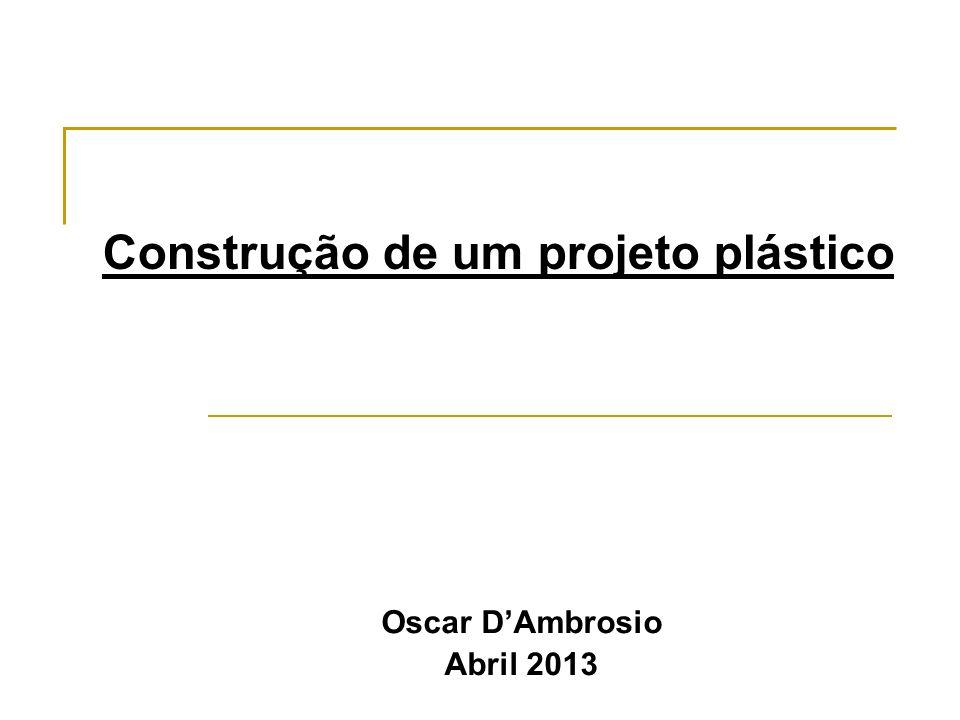 Construção de um projeto plástico