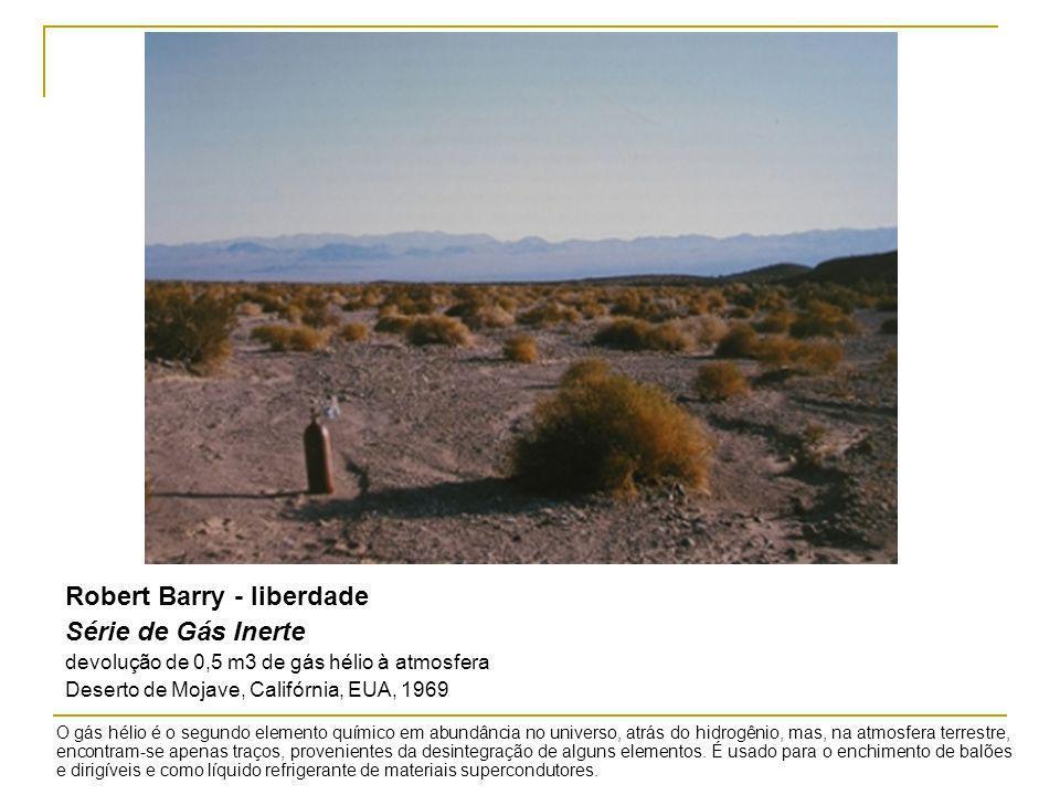 Robert Barry - liberdade Série de Gás Inerte