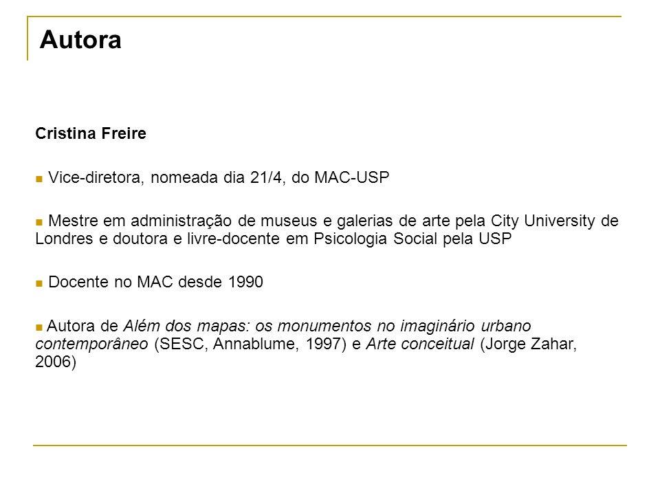 Autora Cristina Freire Vice-diretora, nomeada dia 21/4, do MAC-USP