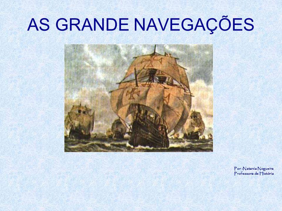 Por :Natania Nogueira Professora de História