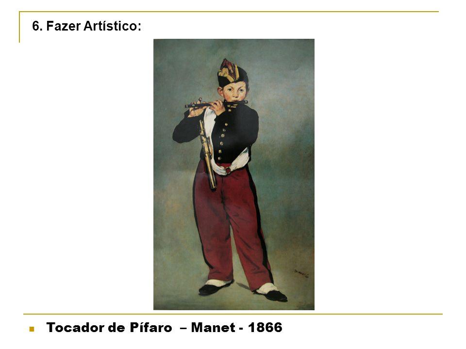 6. Fazer Artístico: Tocador de Pífaro – Manet - 1866