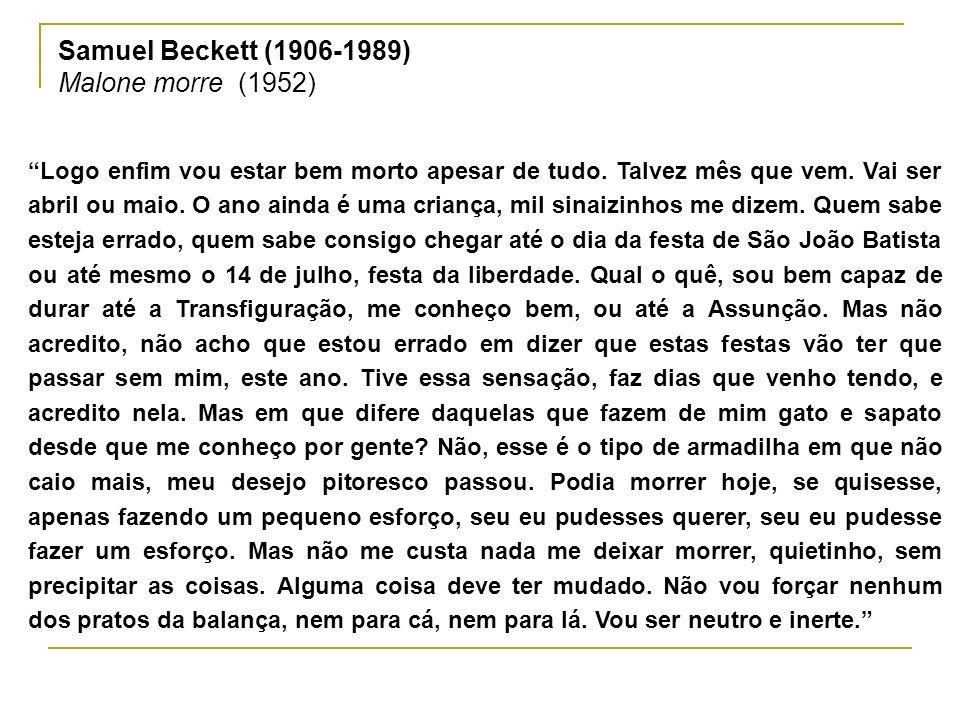 Samuel Beckett (1906-1989) Malone morre (1952)
