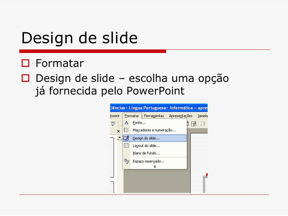Design de slide Formatar
