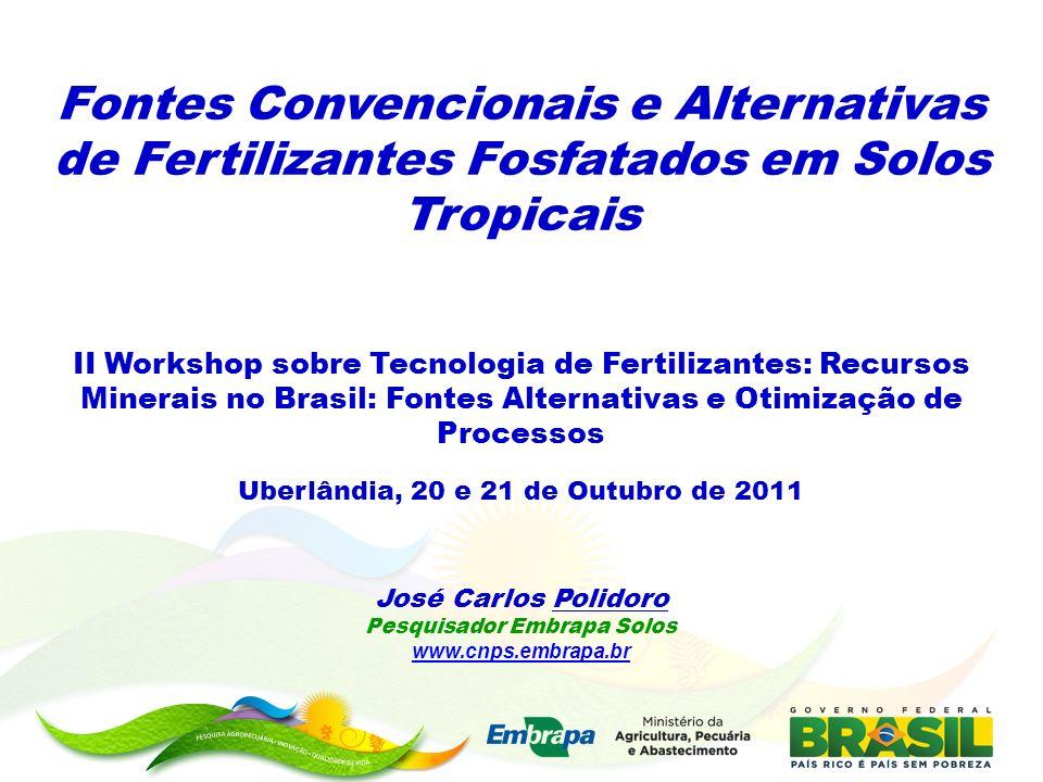 Fontes Convencionais e Alternativas de Fertilizantes Fosfatados em Solos Tropicais