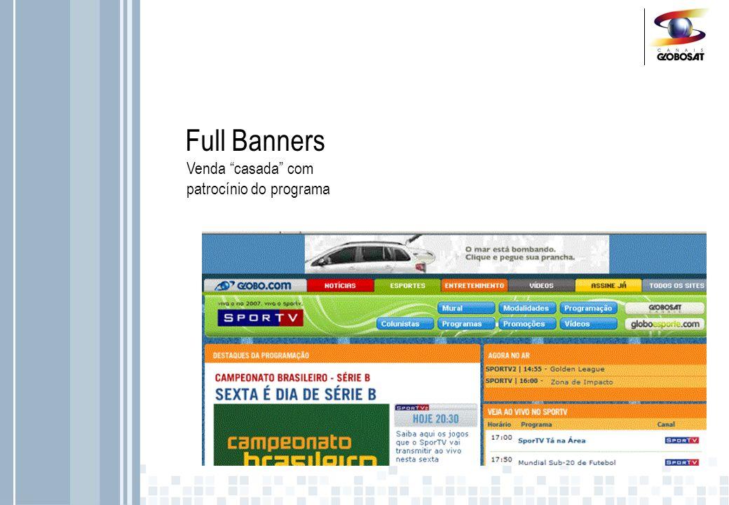 Full Banners Venda casada com patrocínio do programa