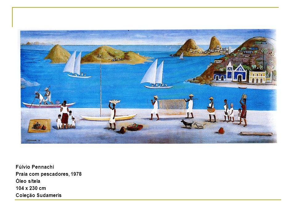 Fúlvio Pennachi Praia com pescadores, 1978 Óleo s/tela 104 x 230 cm Coleção Sudameris
