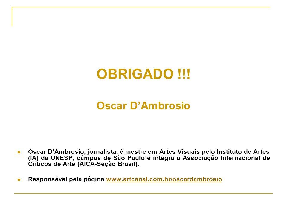 OBRIGADO !!! Oscar D'Ambrosio