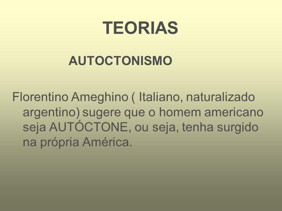 TEORIAS AUTOCTONISMO.