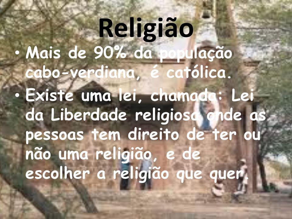 Religião Mais de 90% da população cabo-verdiana, é católica.