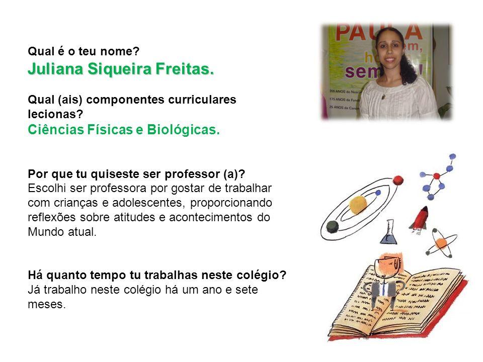 Juliana Siqueira Freitas.