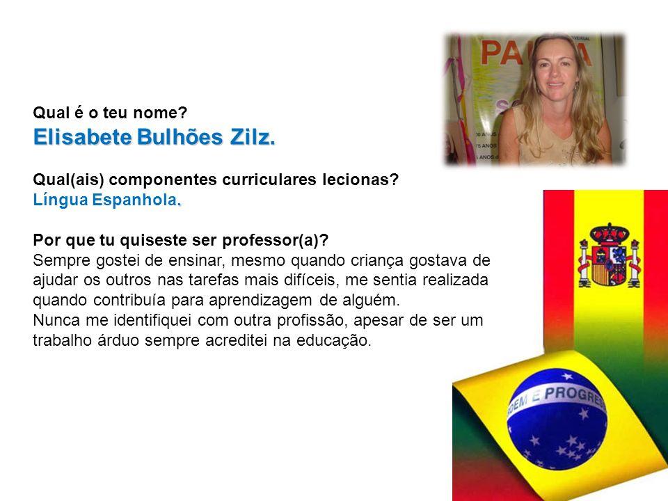 Elisabete Bulhões Zilz.