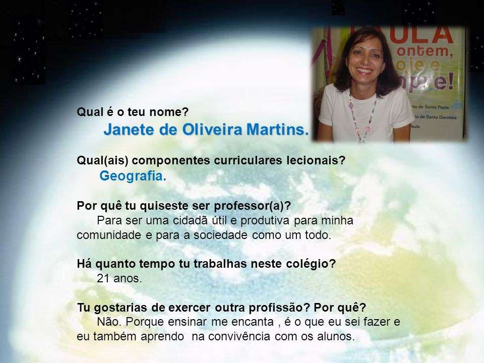 Janete de Oliveira Martins.