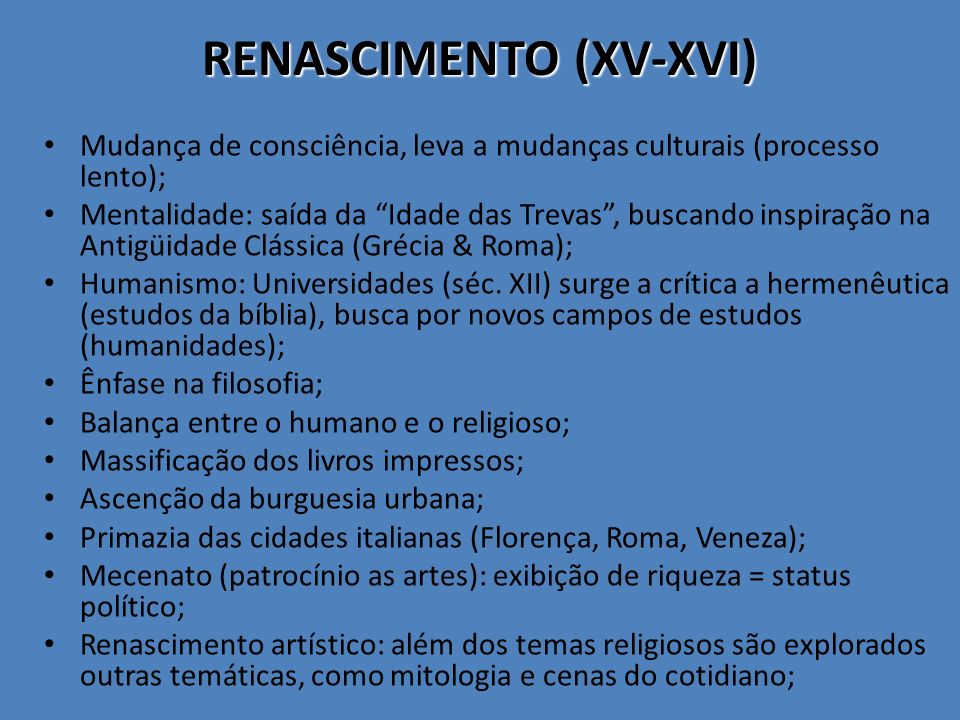 RENASCIMENTO (XV-XVI)