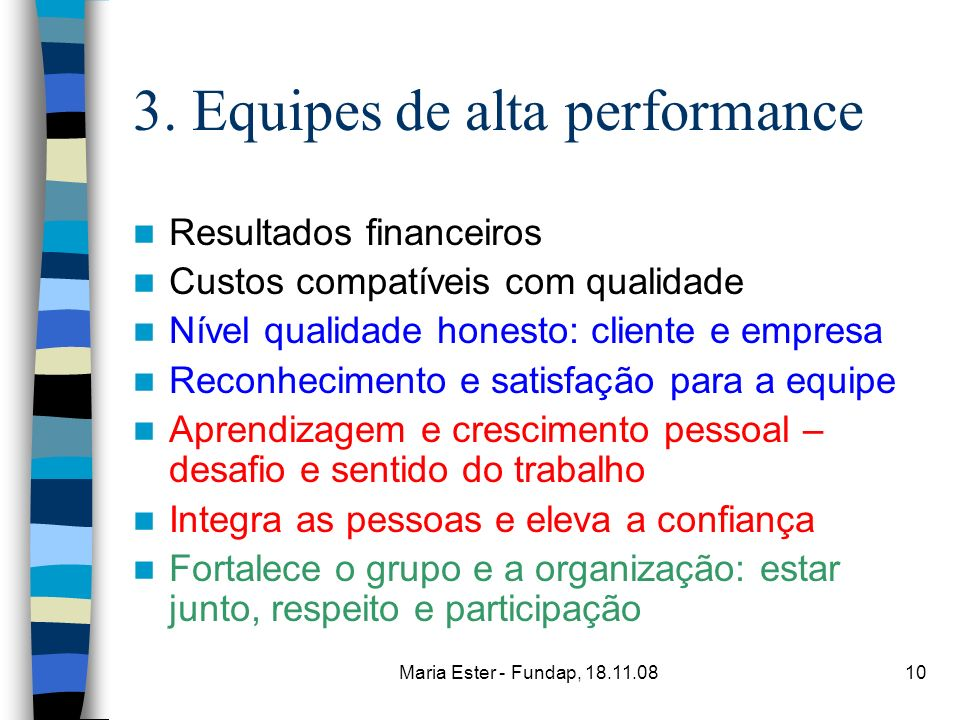 3. Equipes de alta performance