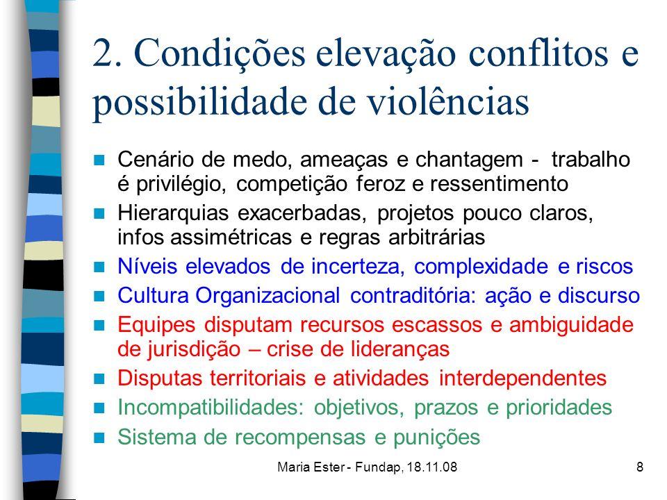 2. Condições elevação conflitos e possibilidade de violências