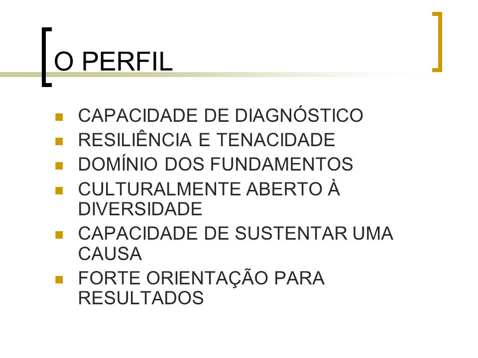 O PERFIL CAPACIDADE DE DIAGNÓSTICO RESILIÊNCIA E TENACIDADE