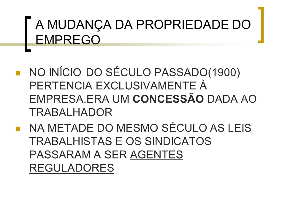 A MUDANÇA DA PROPRIEDADE DO EMPREGO