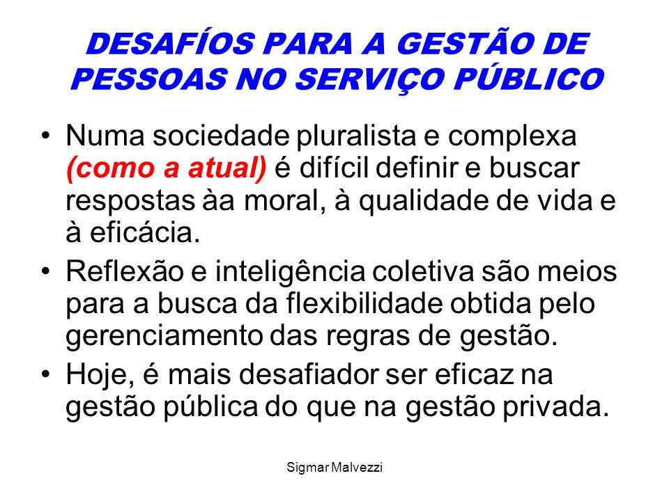 DESAFÍOS PARA A GESTÃO DE PESSOAS NO SERVIÇO PÚBLICO