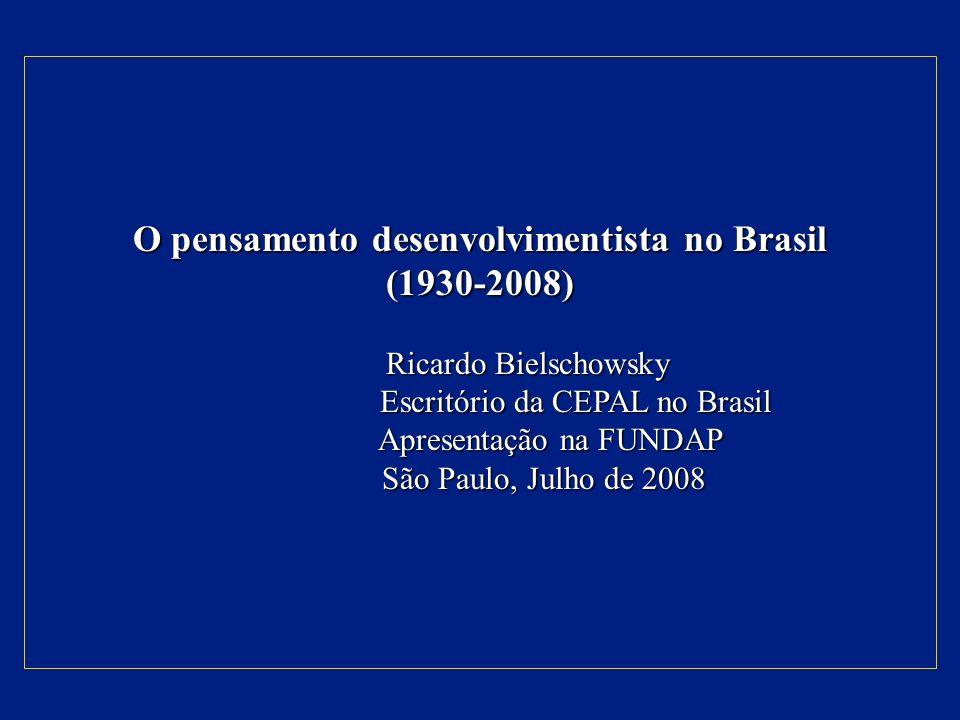 O pensamento desenvolvimentista no Brasil