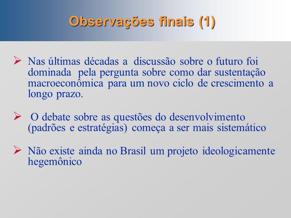Observações finais (1)