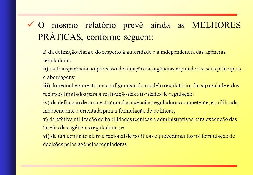 O mesmo relatório prevê ainda as MELHORES PRÁTICAS, conforme seguem: