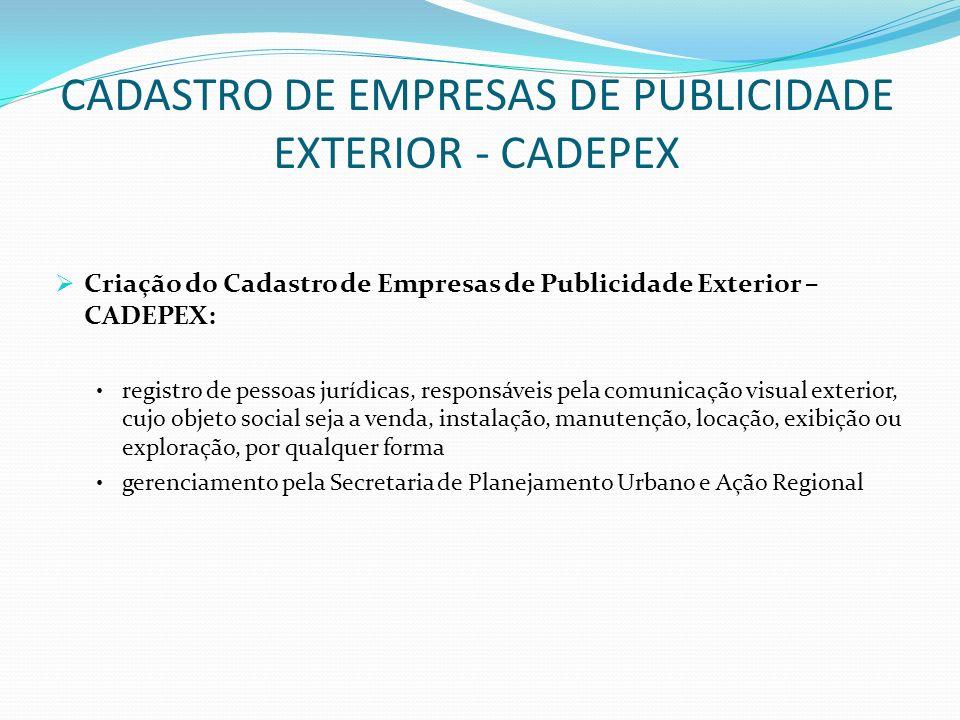 CADASTRO DE EMPRESAS DE PUBLICIDADE EXTERIOR - CADEPEX