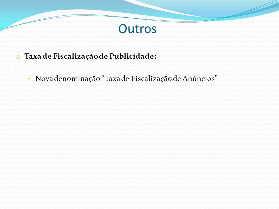 Outros Taxa de Fiscalização de Publicidade:
