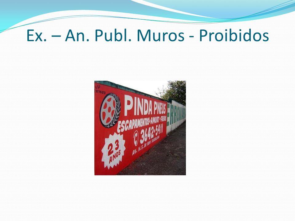 Ex. – An. Publ. Muros - Proibidos