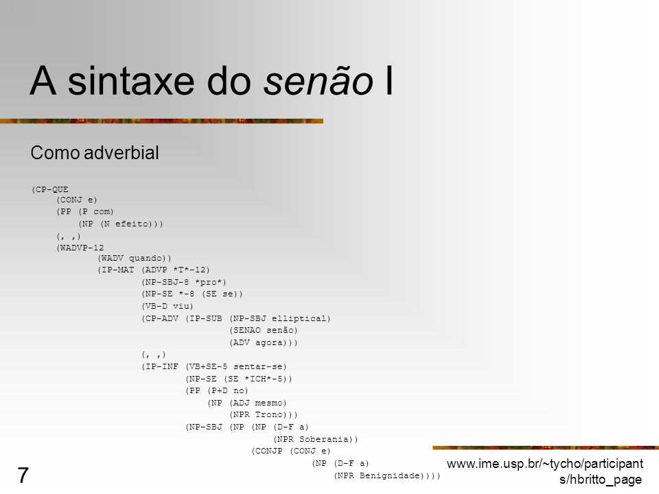 A sintaxe do senão I Como adverbial