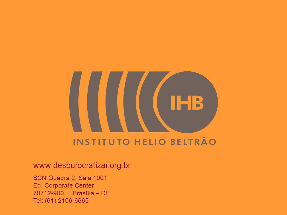 www.desburocratizar.org.br SCN Quadra 2, Sala 1001