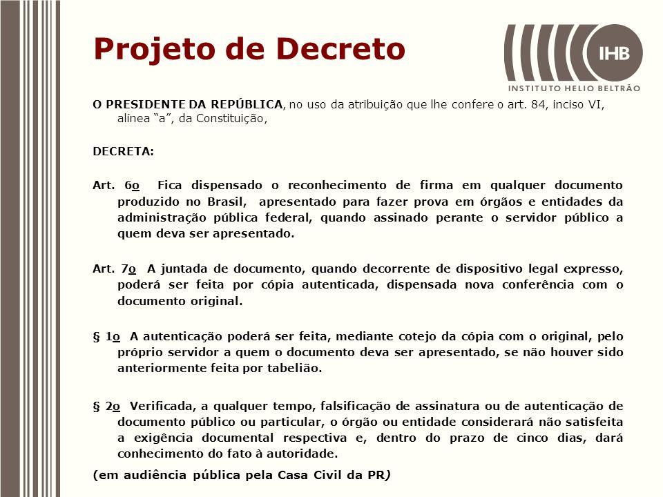 Projeto de Decreto (em audiência pública pela Casa Civil da PR)