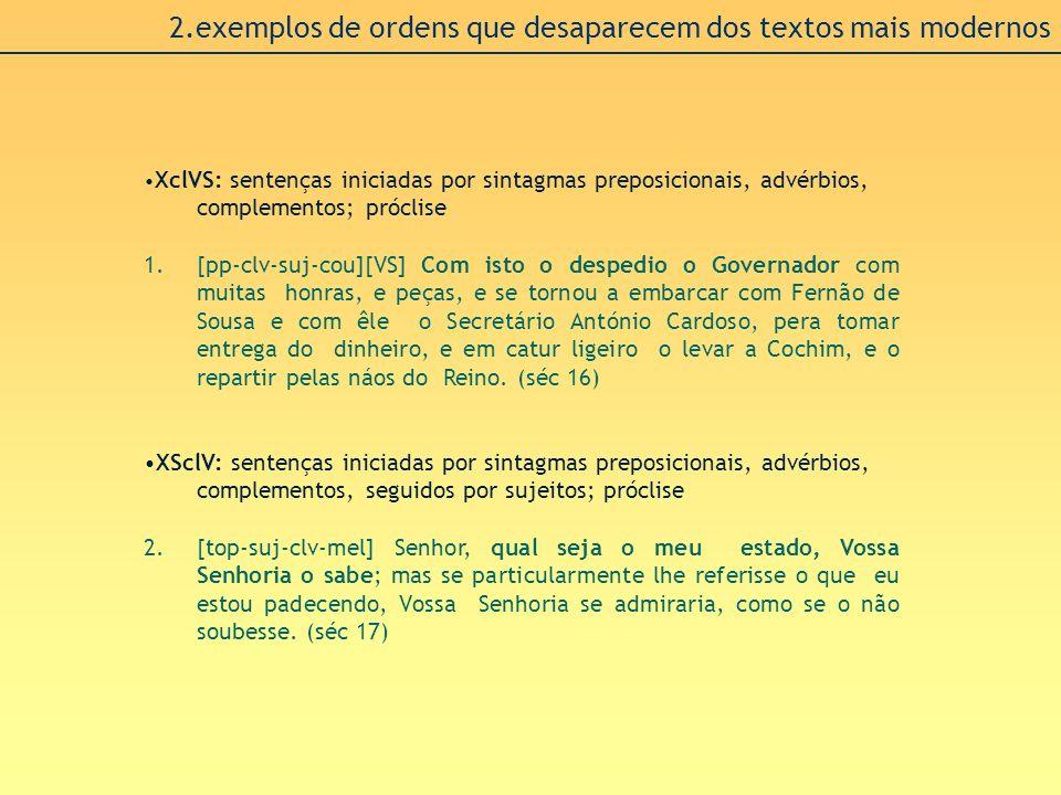 2.exemplos de ordens que desaparecem dos textos mais modernos