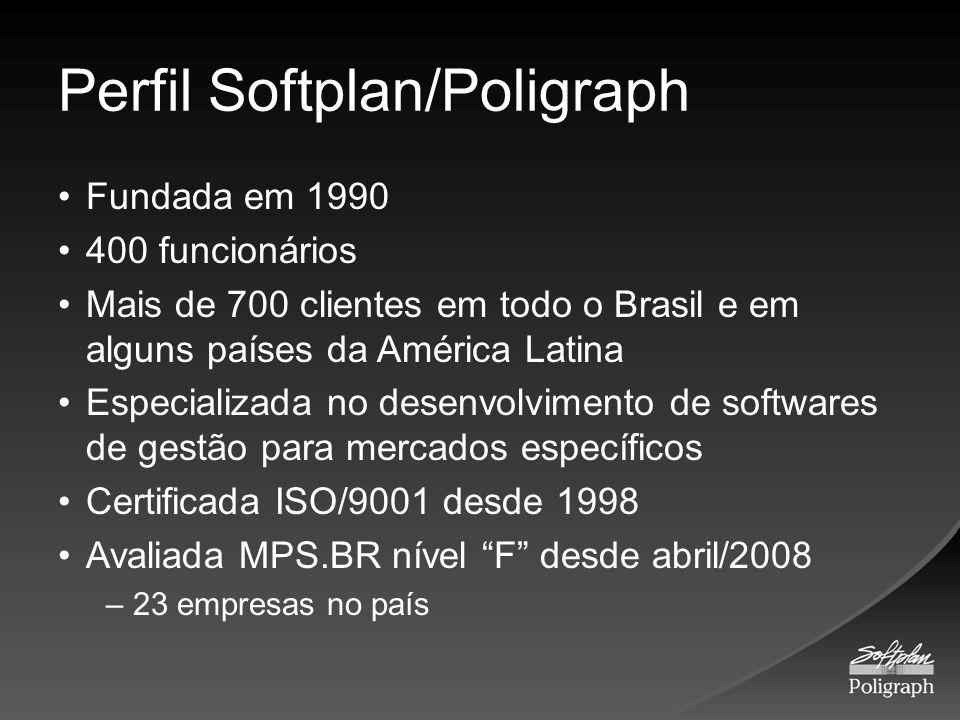 Perfil Softplan/Poligraph