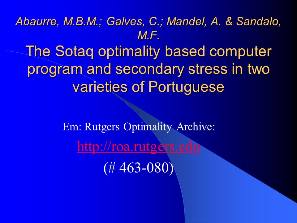 Em: Rutgers Optimality Archive: http://roa.rutgers.edu (# 463-080)
