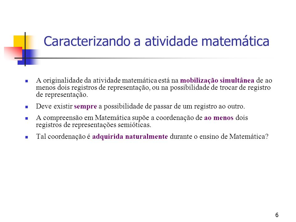 Caracterizando a atividade matemática
