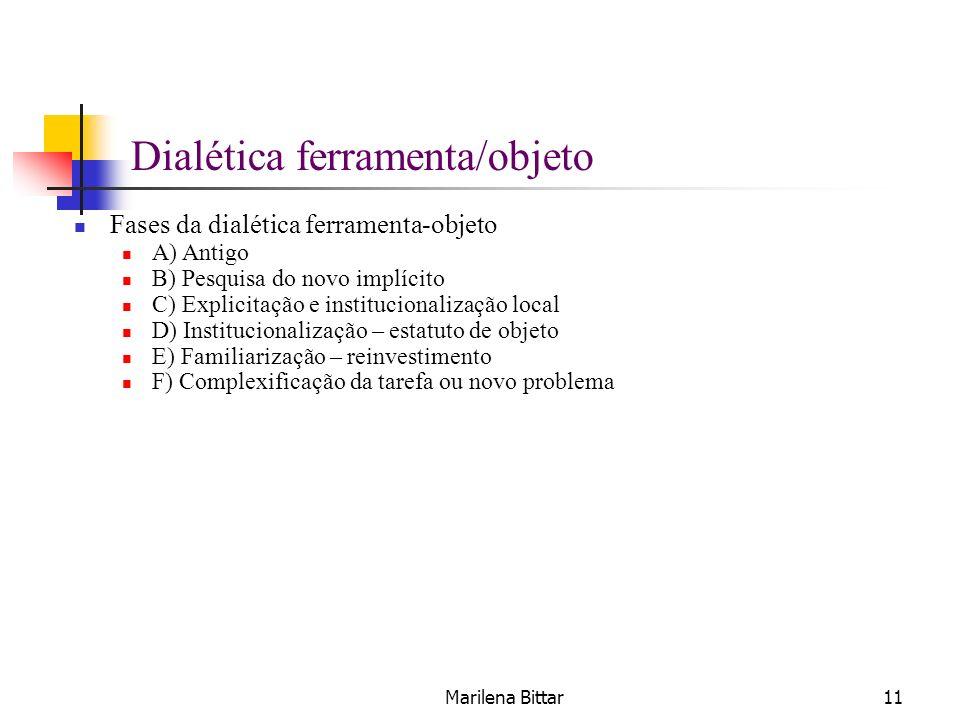 Dialética ferramenta/objeto