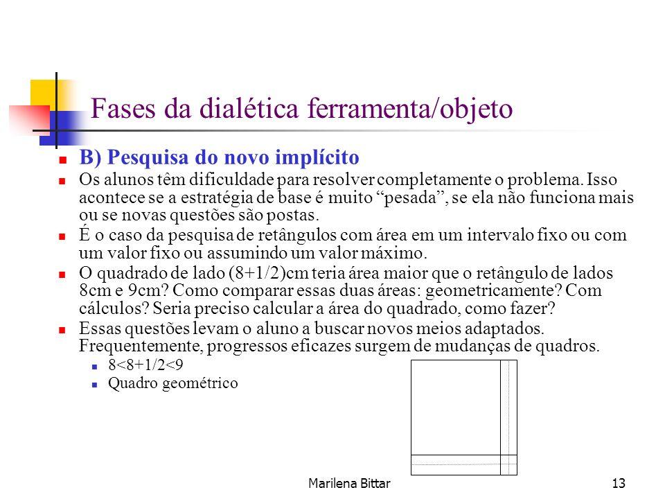 Fases da dialética ferramenta/objeto