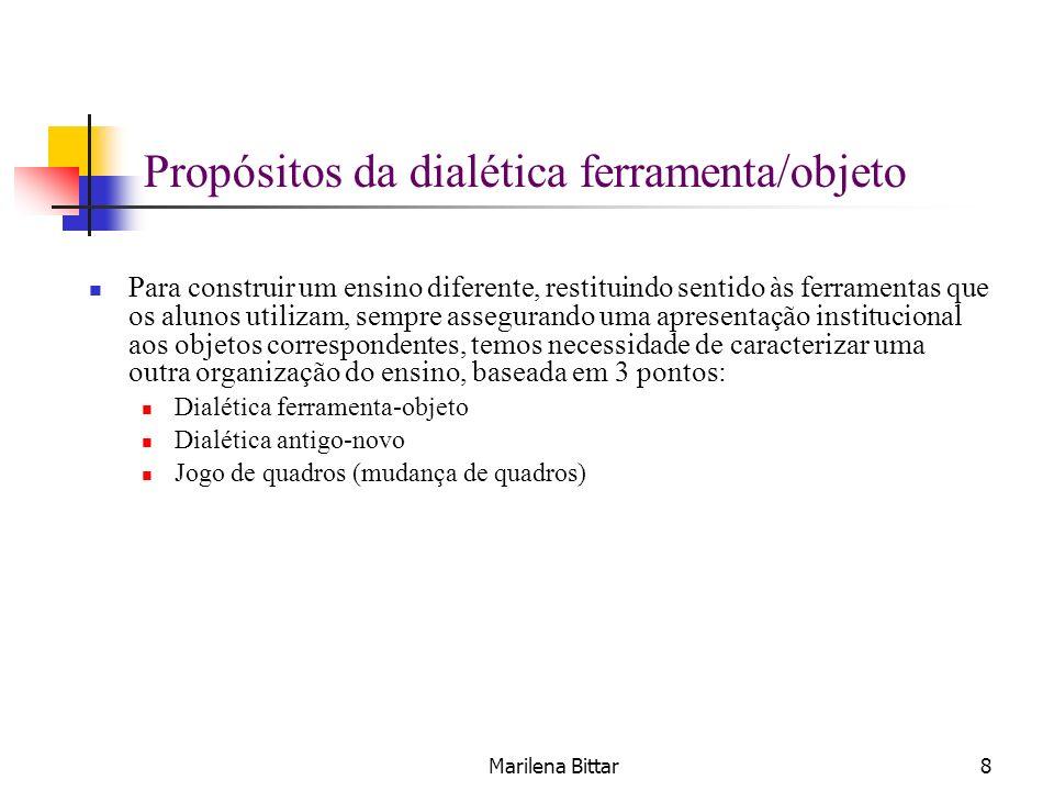 Propósitos da dialética ferramenta/objeto