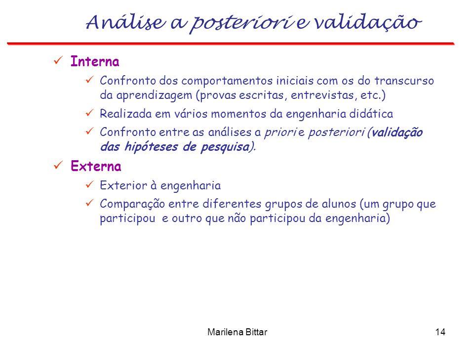 Análise a posteriori e validação