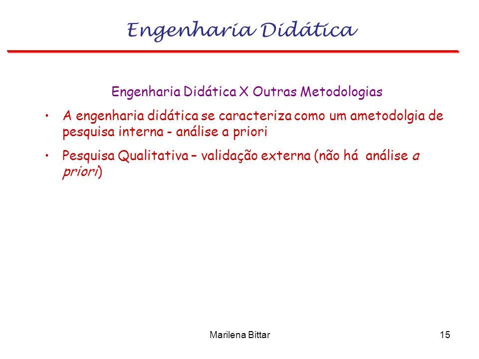 Engenharia Didática X Outras Metodologias