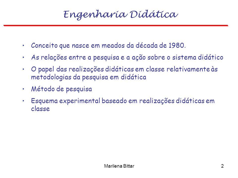 Engenharia Didática Conceito que nasce em meados da década de 1980.