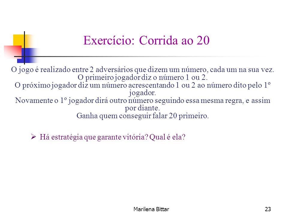 Exercício: Corrida ao 20