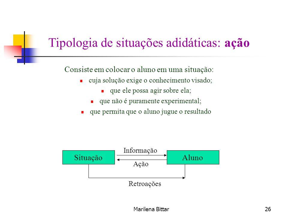 Tipologia de situações adidáticas: ação