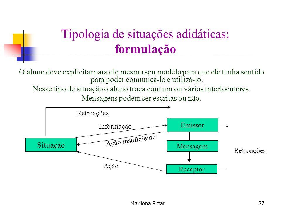 Tipologia de situações adidáticas: formulação