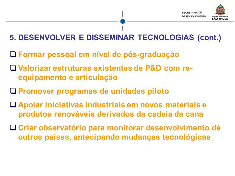 DESENVOLVER E DISSEMINAR TECNOLOGIAS (cont.)
