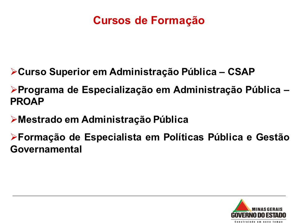 Cursos de Formação Curso Superior em Administração Pública – CSAP