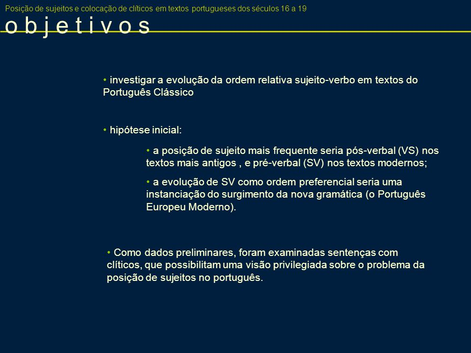 Posição de sujeitos e colocação de clíticos em textos portugueses dos séculos 16 a 19