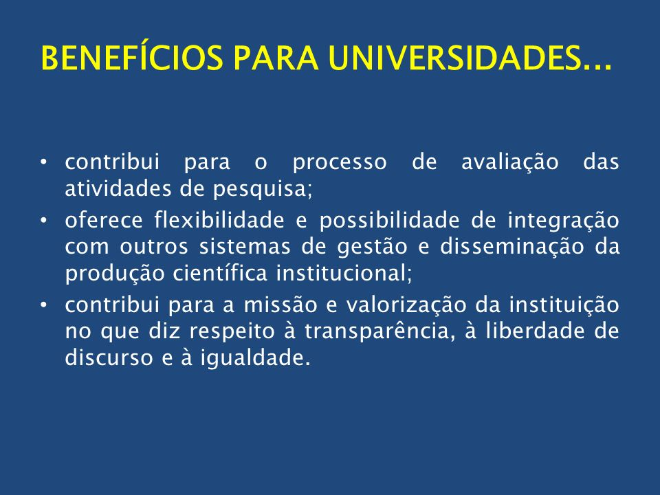BENEFÍCIOS PARA UNIVERSIDADES...