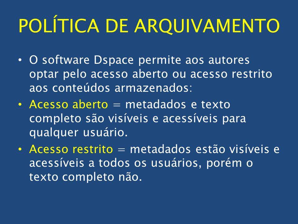 POLÍTICA DE ARQUIVAMENTO